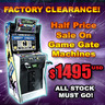Factory Clearance - Half Price Sale on All Game Gate Machines!